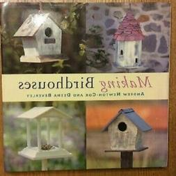 MAKING BIRDHOUSES-Hard Cover Book-Perfect Condition